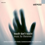 touch! Don't touch! – music for theremin
